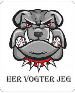 Her vogter jeg bulldog grå 1402
